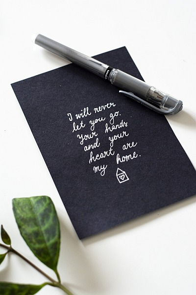 Lettering, Handlettering, Karten, DIY, dunkel, schwarz, Papier, silber, I will never let you go. Your hands and your heart are my home., Gelroller